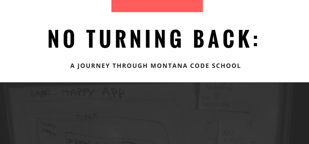 No Turning Back: A Journey through Montana Code School